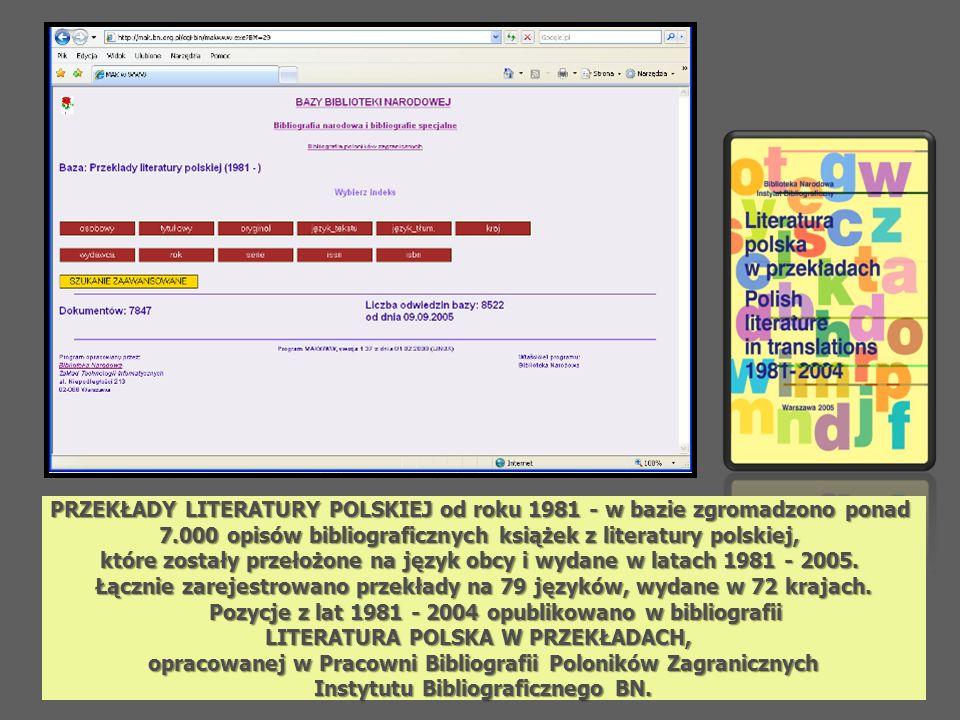 PRZEKŁADY LITERATURY POLSKIEJ od roku 1981 - w bazie zgromadzono ponad
