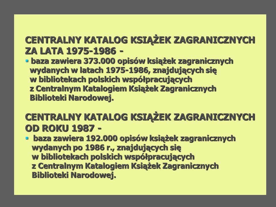 CENTRALNY KATALOG KSIĄŻEK ZAGRANICZNYCH ZA LATA 1975-1986 -