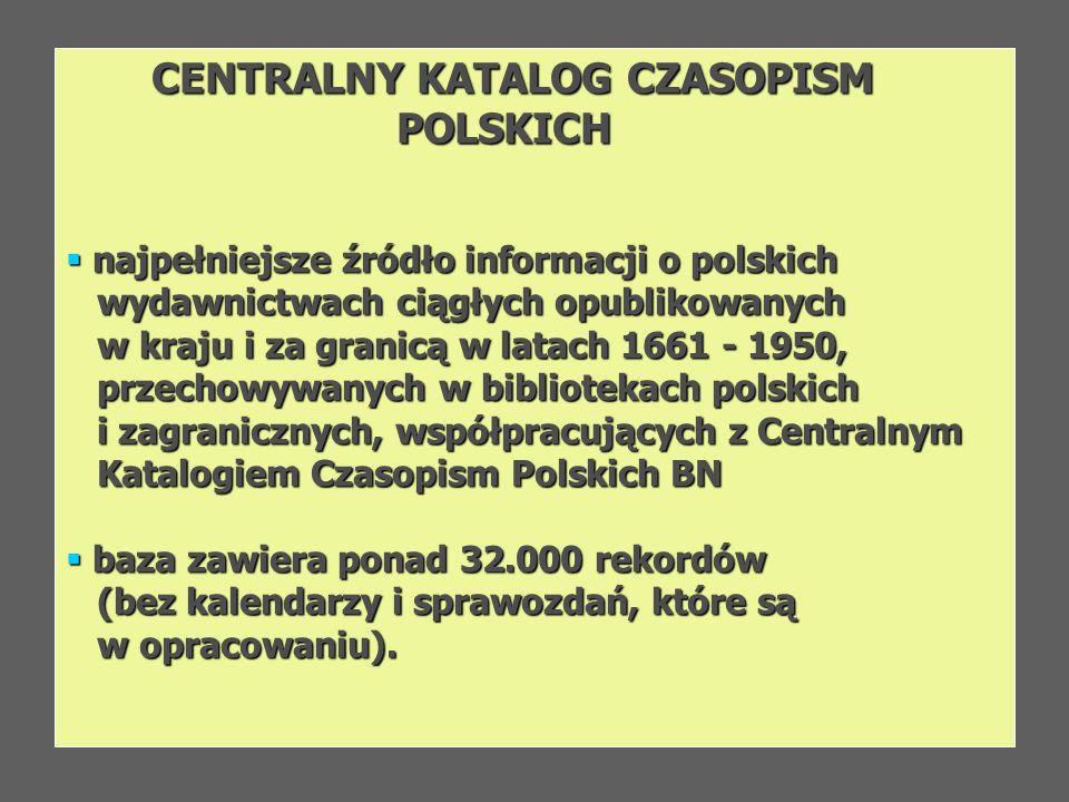 CENTRALNY KATALOG CZASOPISM POLSKICH