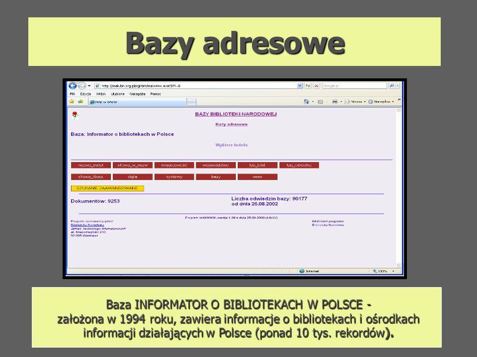 Baza INFORMATOR O BIBLIOTEKACH W POLSCE -