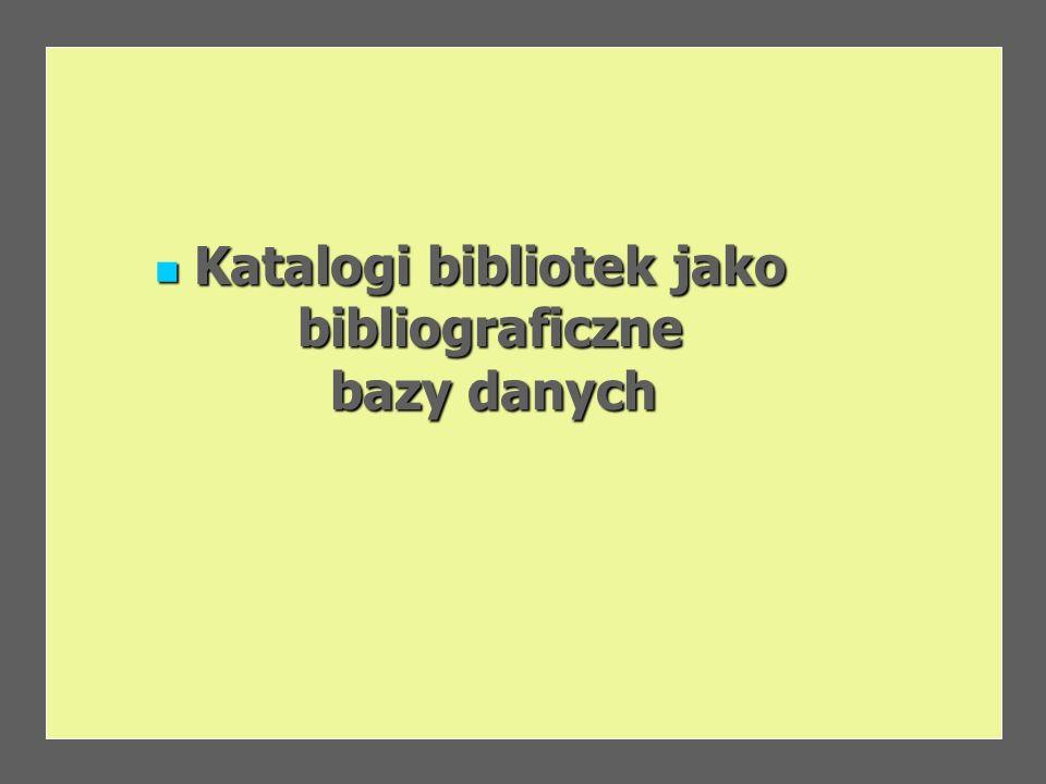 Katalogi bibliotek jako bibliograficzne