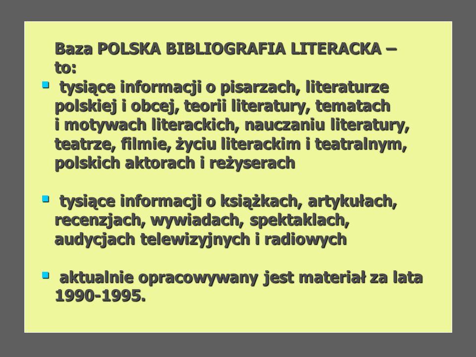 Baza POLSKA BIBLIOGRAFIA LITERACKA –