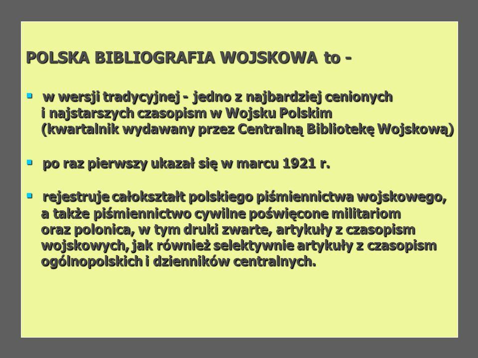 POLSKA BIBLIOGRAFIA WOJSKOWA to -