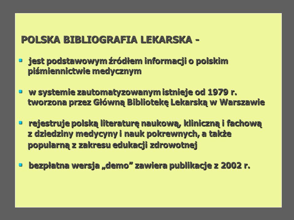 POLSKA BIBLIOGRAFIA LEKARSKA -