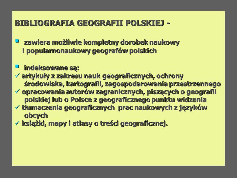 BIBLIOGRAFIA GEOGRAFII POLSKIEJ -