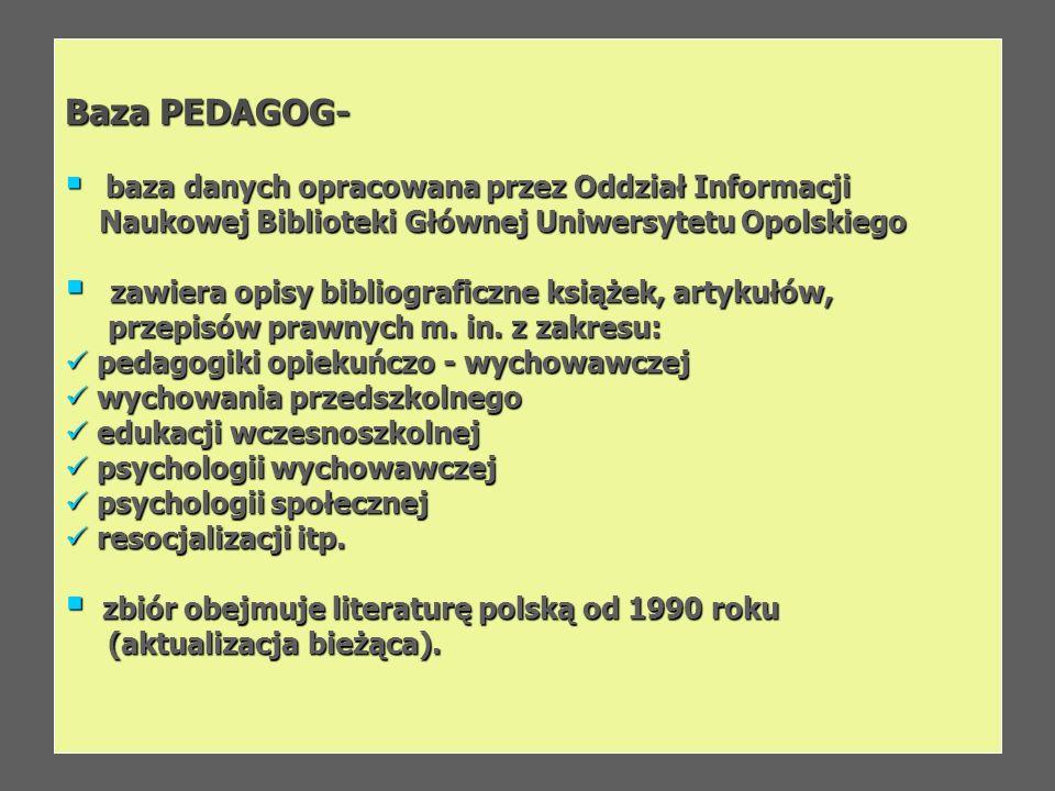 Baza PEDAGOG- Naukowej Biblioteki Głównej Uniwersytetu Opolskiego