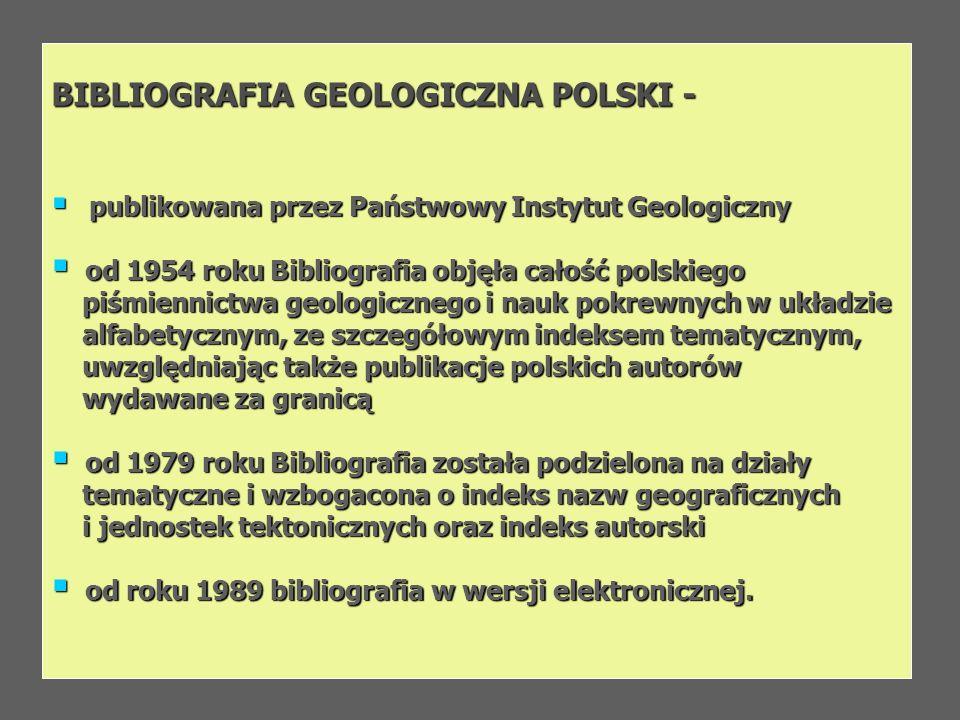 BIBLIOGRAFIA GEOLOGICZNA POLSKI -