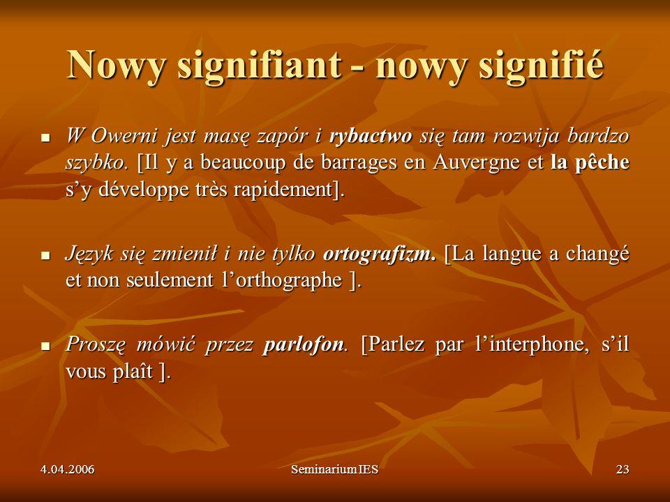 Nowy signifiant - nowy signifié