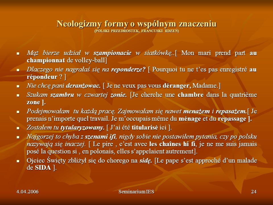 Neologizmy formy o wspólnym znaczeniu (POLSKI PRZEDROSTEK, FRANCUSKI RDZEŃ)