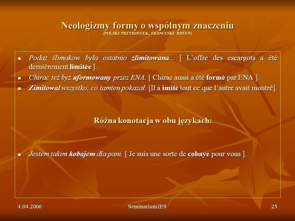 Różna konotacja w obu językach: