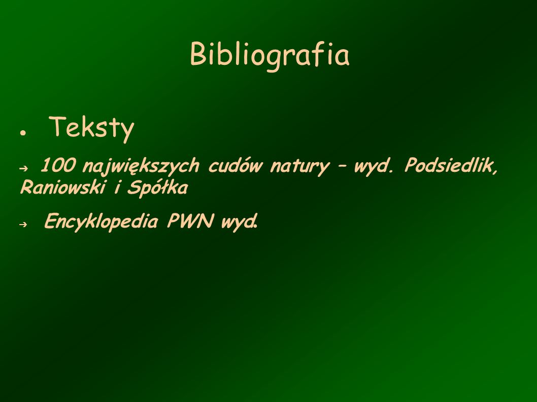 Bibliografia Teksty. 100 największych cudów natury – wyd.