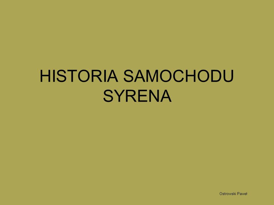 HISTORIA SAMOCHODU SYRENA
