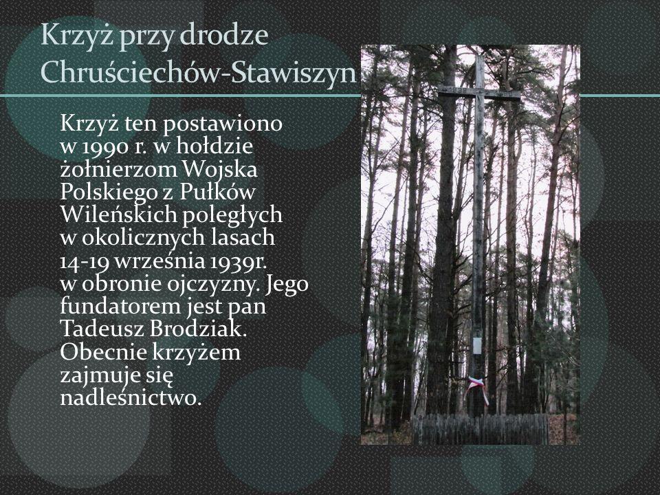 Krzyż przy drodze Chruściechów-Stawiszyn