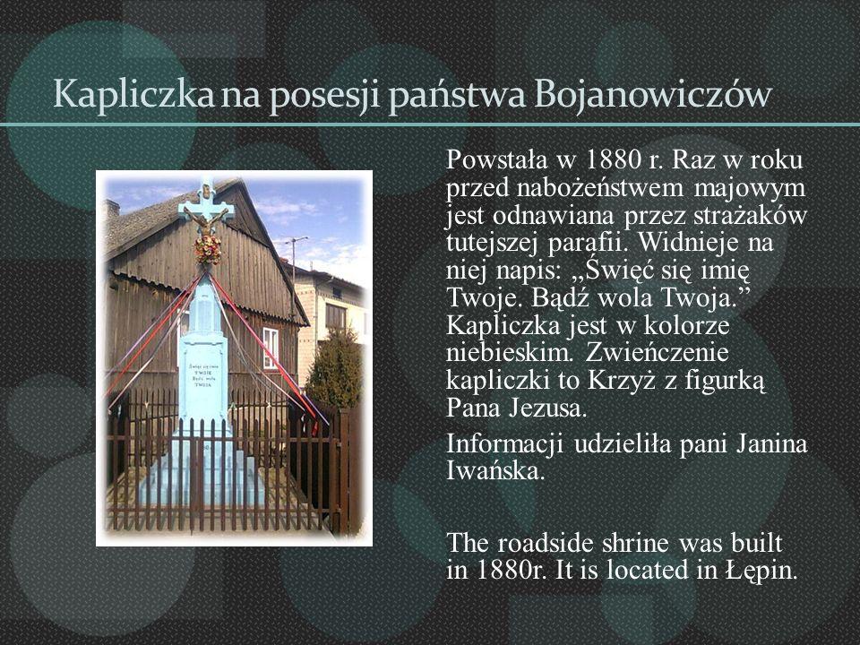 Kapliczka na posesji państwa Bojanowiczów
