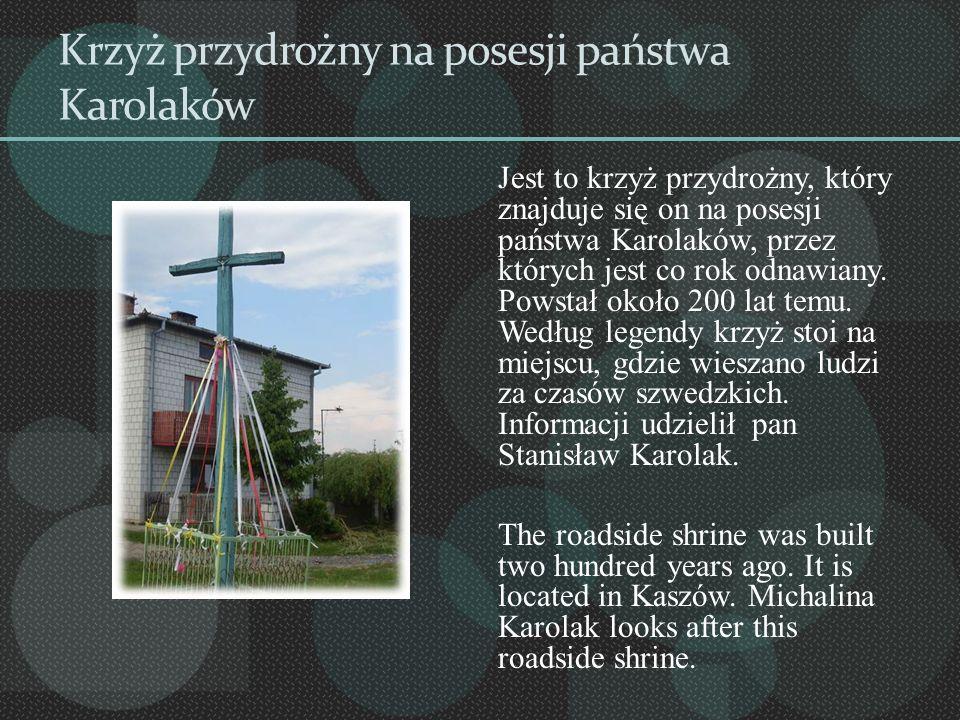 Krzyż przydrożny na posesji państwa Karolaków