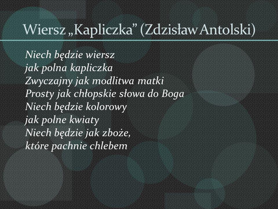 """Wiersz """"Kapliczka (Zdzisław Antolski)"""