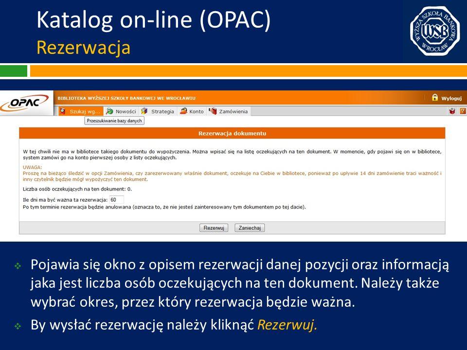 Katalog on-line (OPAC) Rezerwacja