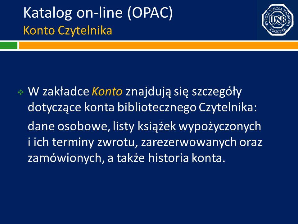 Katalog on-line (OPAC) Konto Czytelnika