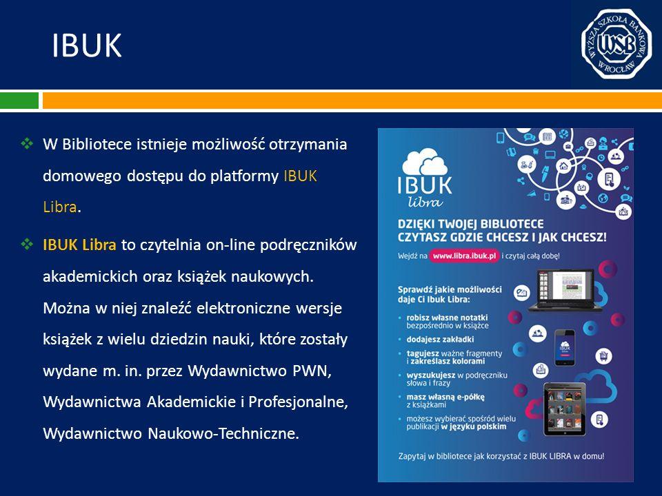 IBUK W Bibliotece istnieje możliwość otrzymania domowego dostępu do platformy IBUK Libra.