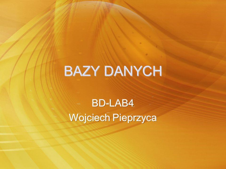 BD-LAB4 Wojciech Pieprzyca