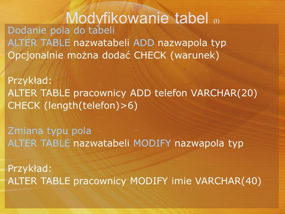 Modyfikowanie tabel (I)