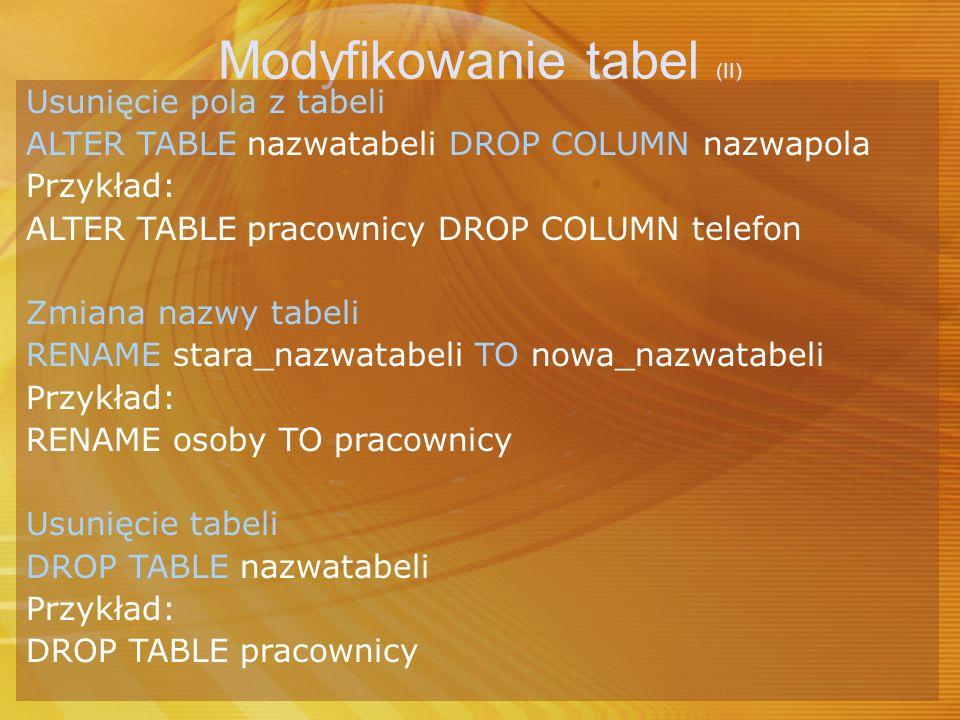 Modyfikowanie tabel (II)