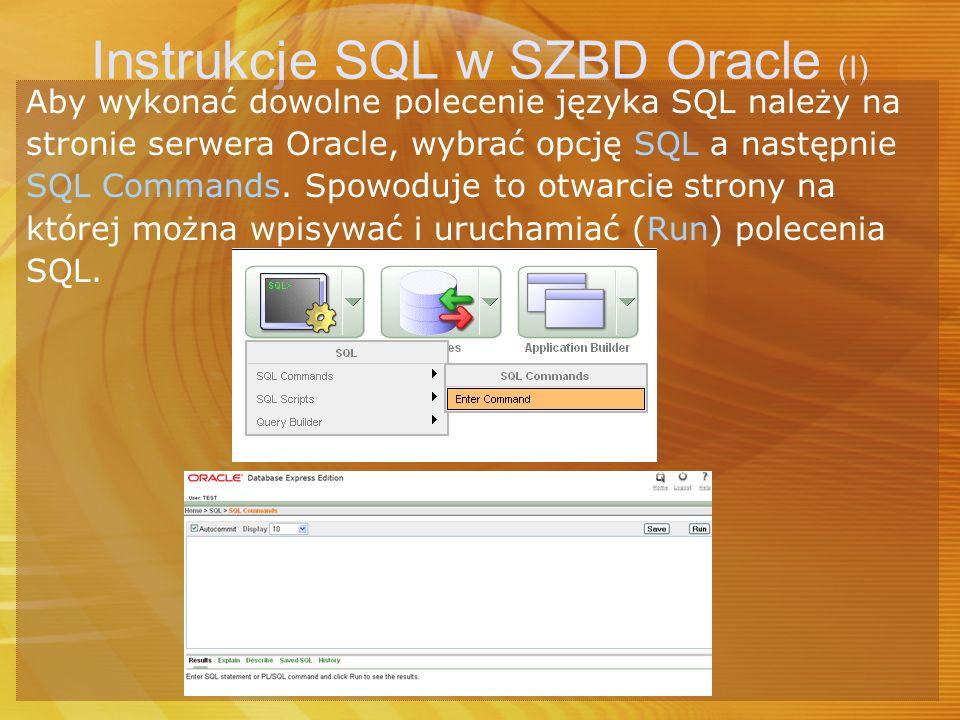 Instrukcje SQL w SZBD Oracle (I)