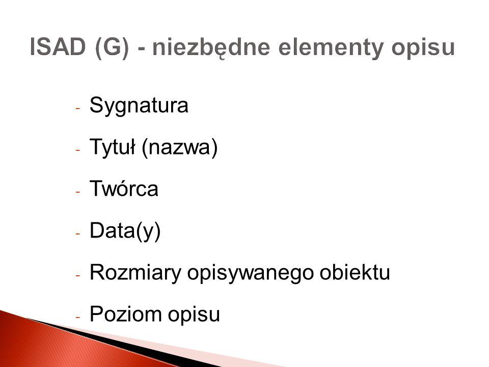 ISAD (G) - niezbędne elementy opisu