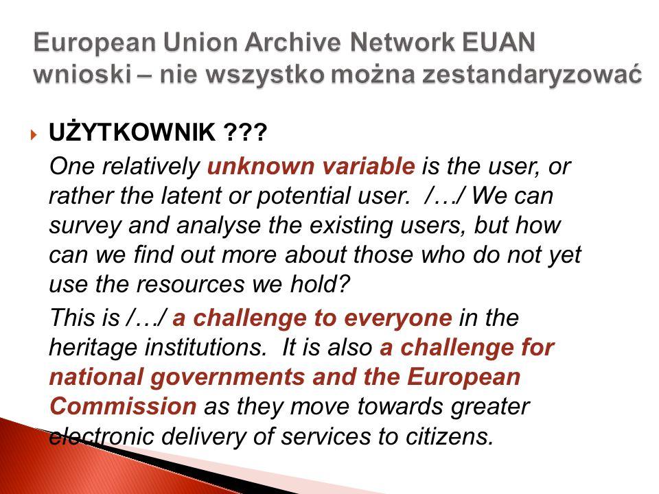 European Union Archive Network EUAN wnioski – nie wszystko można zestandaryzować