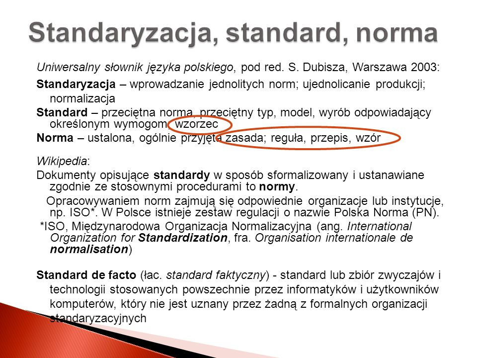 Standaryzacja, standard, norma