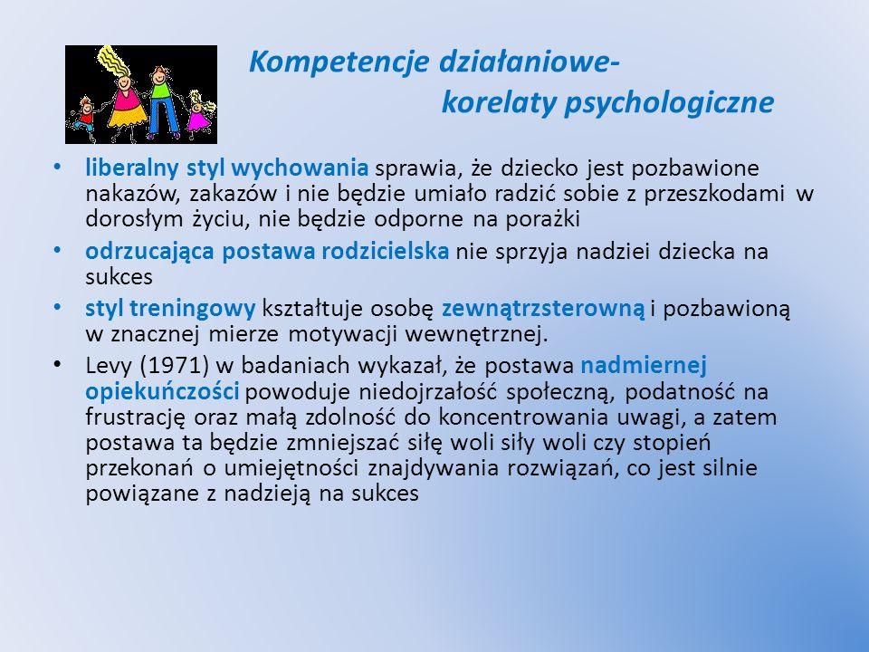 Kompetencje działaniowe- korelaty psychologiczne