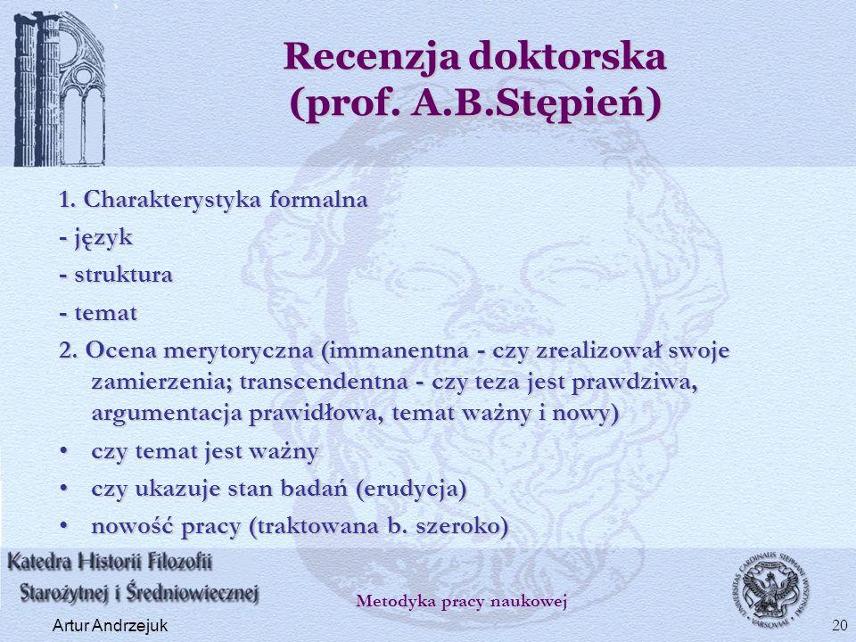 Recenzja doktorska (prof. A.B.Stępień)