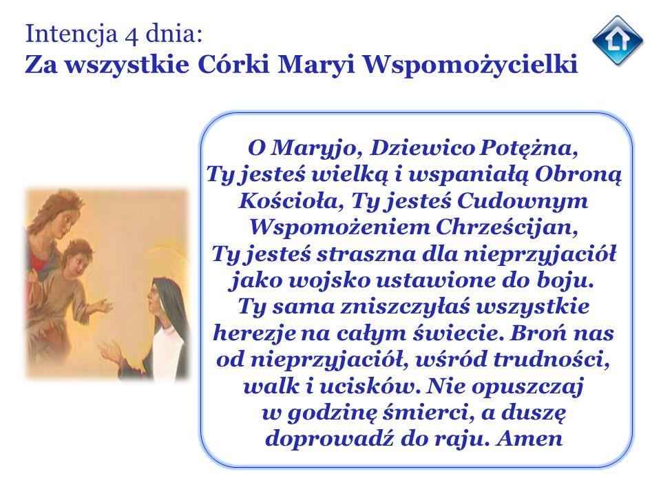 Intencja 4 dnia: Za wszystkie Córki Maryi Wspomożycielki