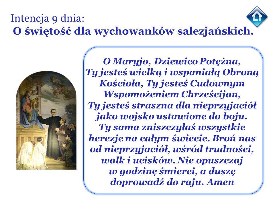 Intencja 9 dnia: O świętość dla wychowanków salezjańskich.