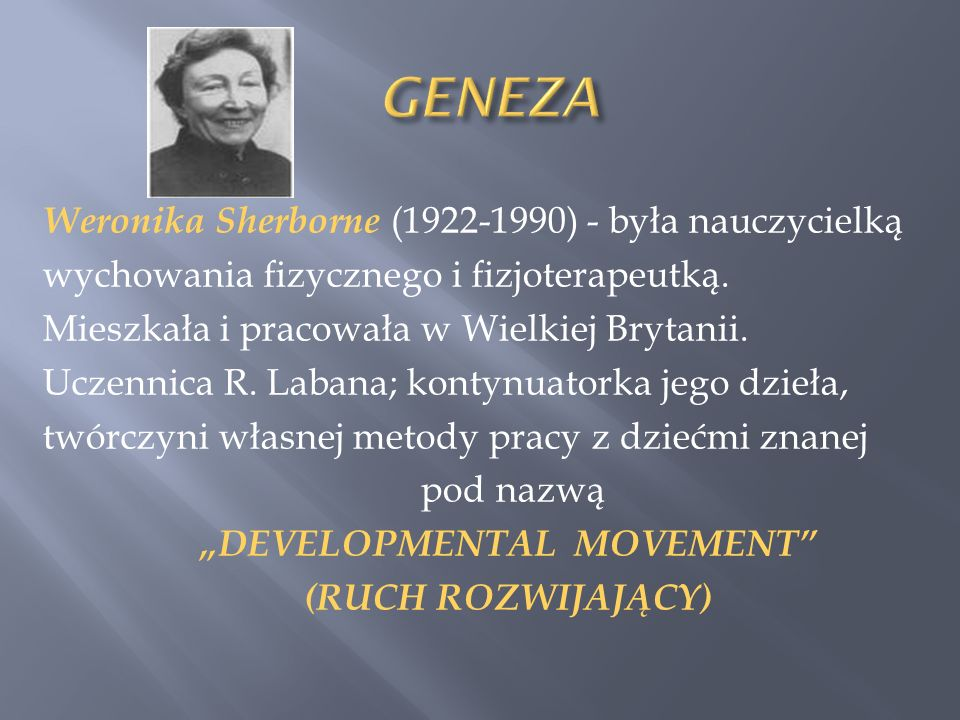 """DEVELOPMENTAL MOVEMENT"