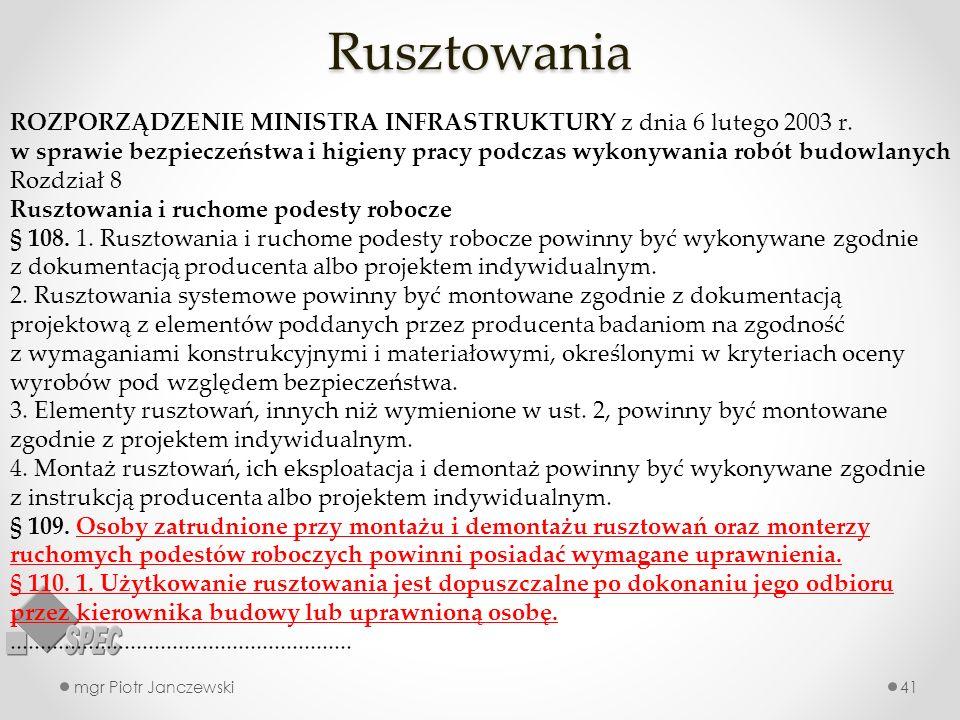 Rusztowania ROZPORZĄDZENIE MINISTRA INFRASTRUKTURY z dnia 6 lutego 2003 r.