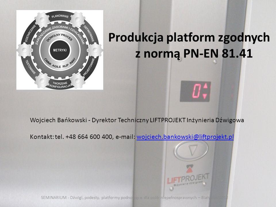 Produkcja platform zgodnych z normą PN-EN 81.41