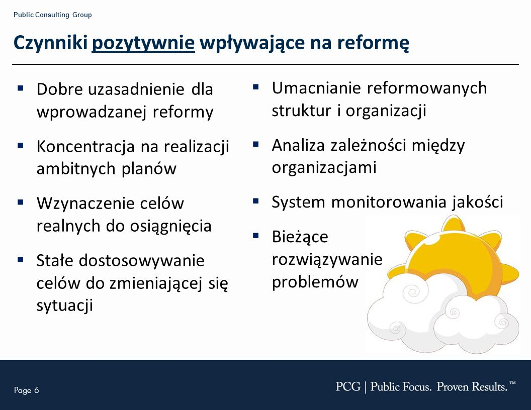 Czynniki pozytywnie wpływające na reformę