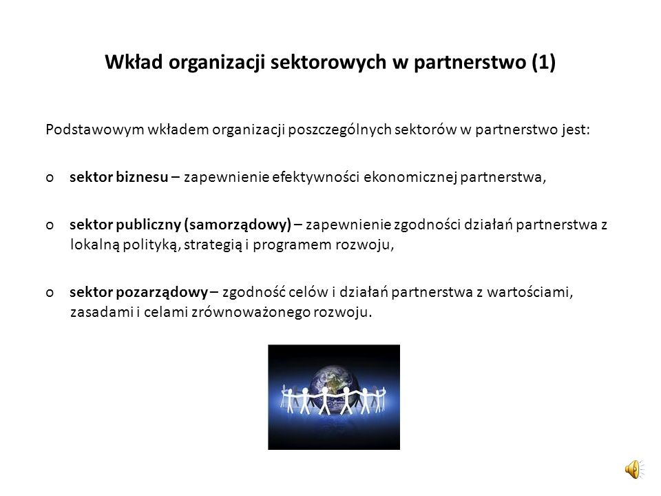 Wkład organizacji sektorowych w partnerstwo (1)