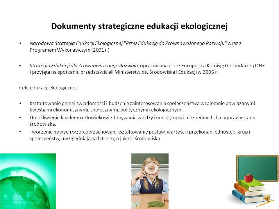 Dokumenty strategiczne edukacji ekologicznej