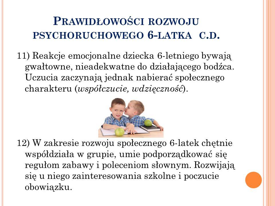 Prawidłowości rozwoju psychoruchowego 6-latka c.d.