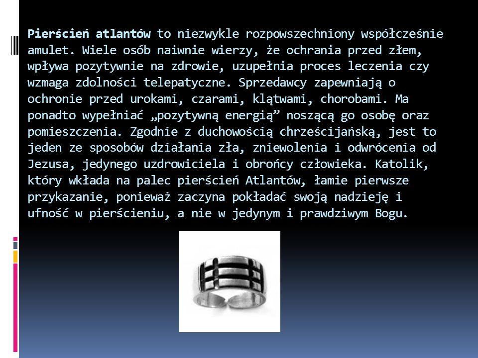 Pierścień atlantów to niezwykle rozpowszechniony współcześnie amulet