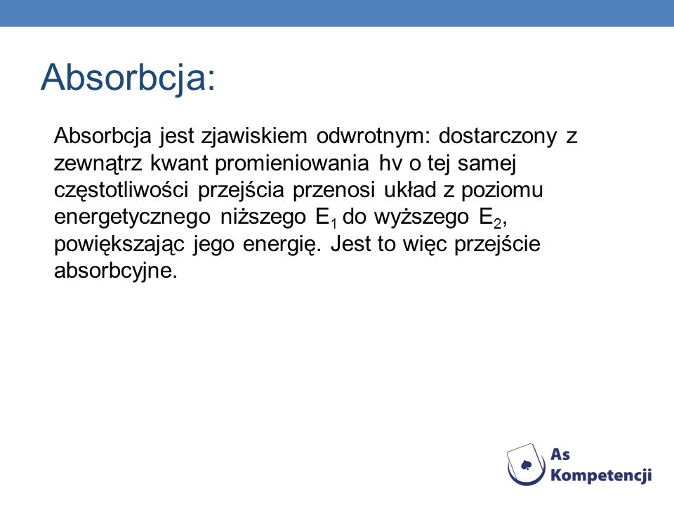 Absorbcja: