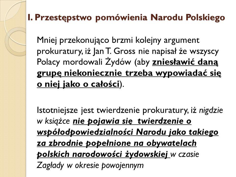 I. Przestępstwo pomówienia Narodu Polskiego