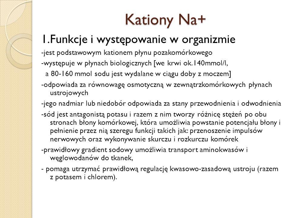 Kationy Na+ 1.Funkcje i występowanie w organizmie