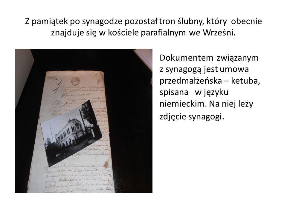 Z pamiątek po synagodze pozostał tron ślubny, który obecnie znajduje się w kościele parafialnym we Wrześni.