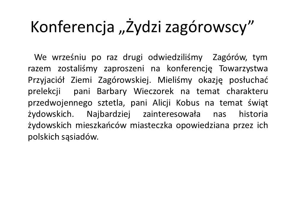"""Konferencja """"Żydzi zagórowscy"""