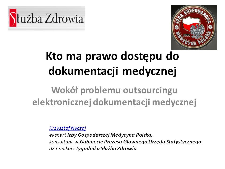 Kto ma prawo dostępu do dokumentacji medycznej