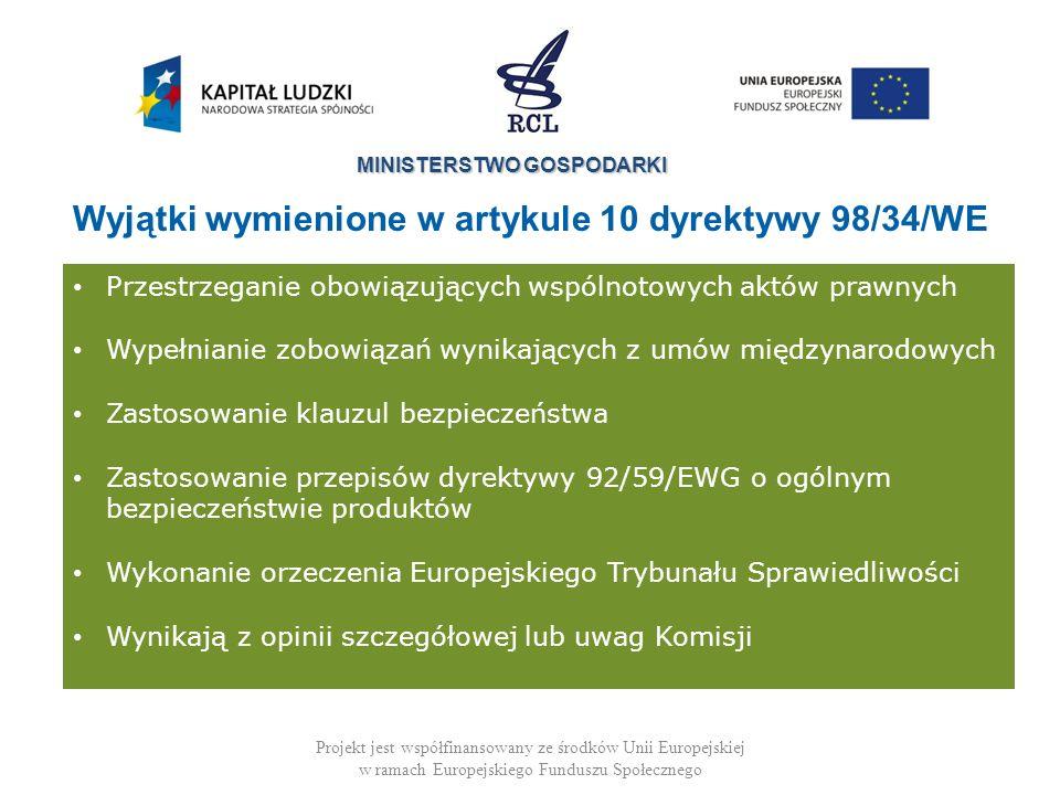 Wyjątki wymienione w artykule 10 dyrektywy 98/34/WE