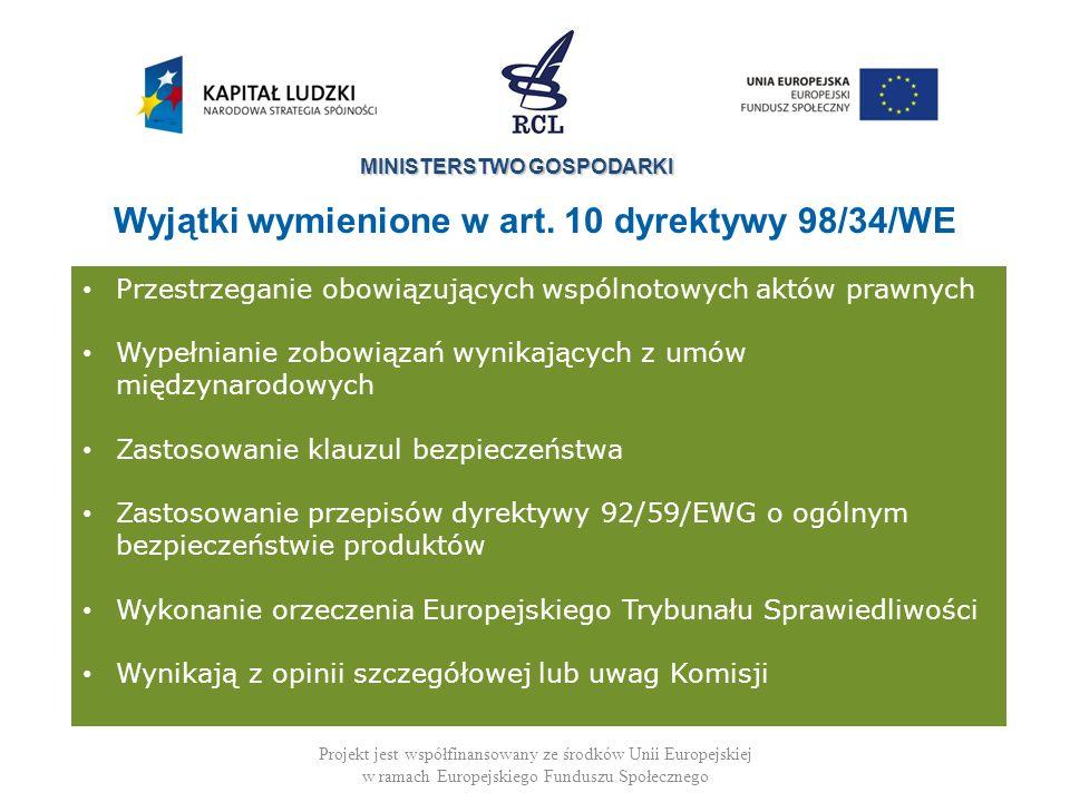 Wyjątki wymienione w art. 10 dyrektywy 98/34/WE
